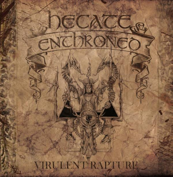 Hecate Enthroned Virulent Rapture