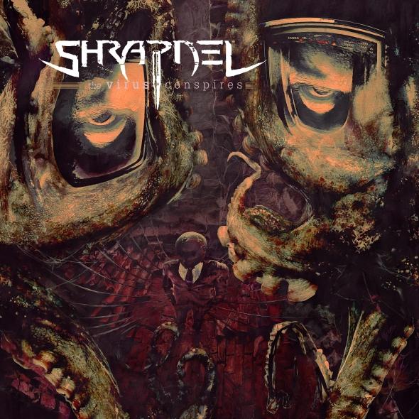 Shrapnel - The Virus Conspires
