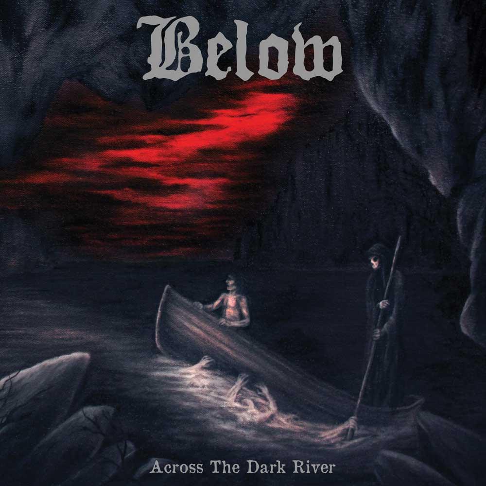 Below - Across The Dark River