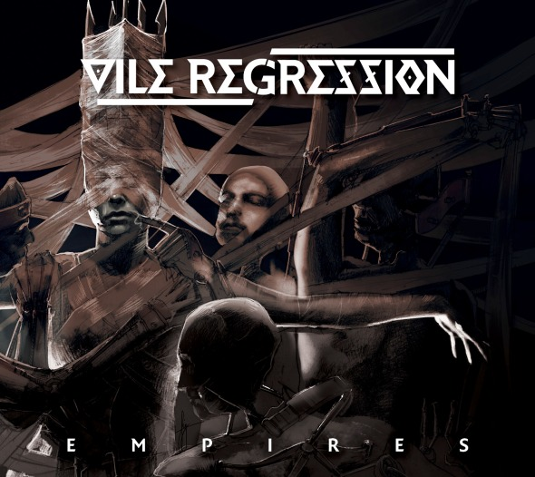 Vile Regression - Empires