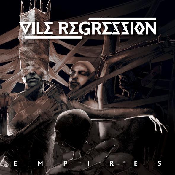 Vile Regression - Empires