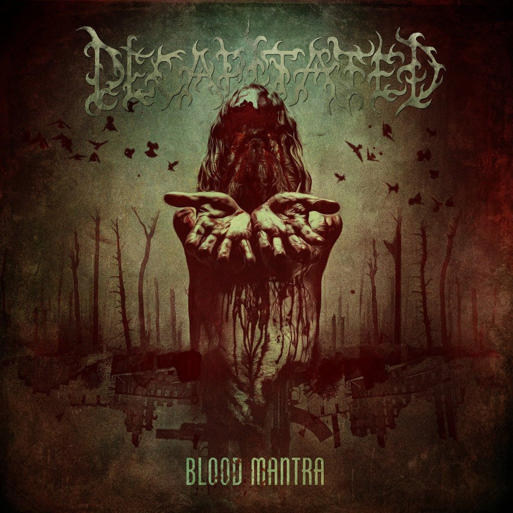 Decapitated - Blood Mantra
