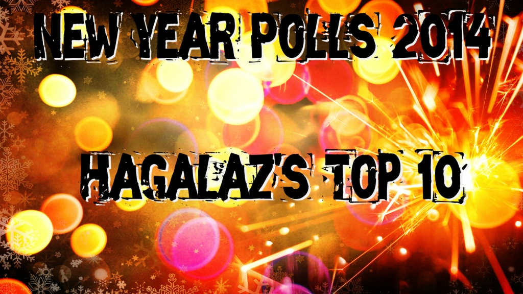 New Year Poll 2014 Hagalaz