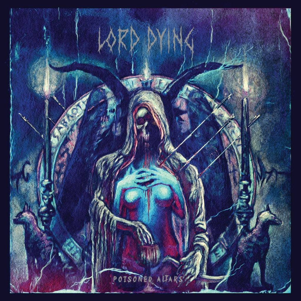 Lord Dying - Poisoned Alters