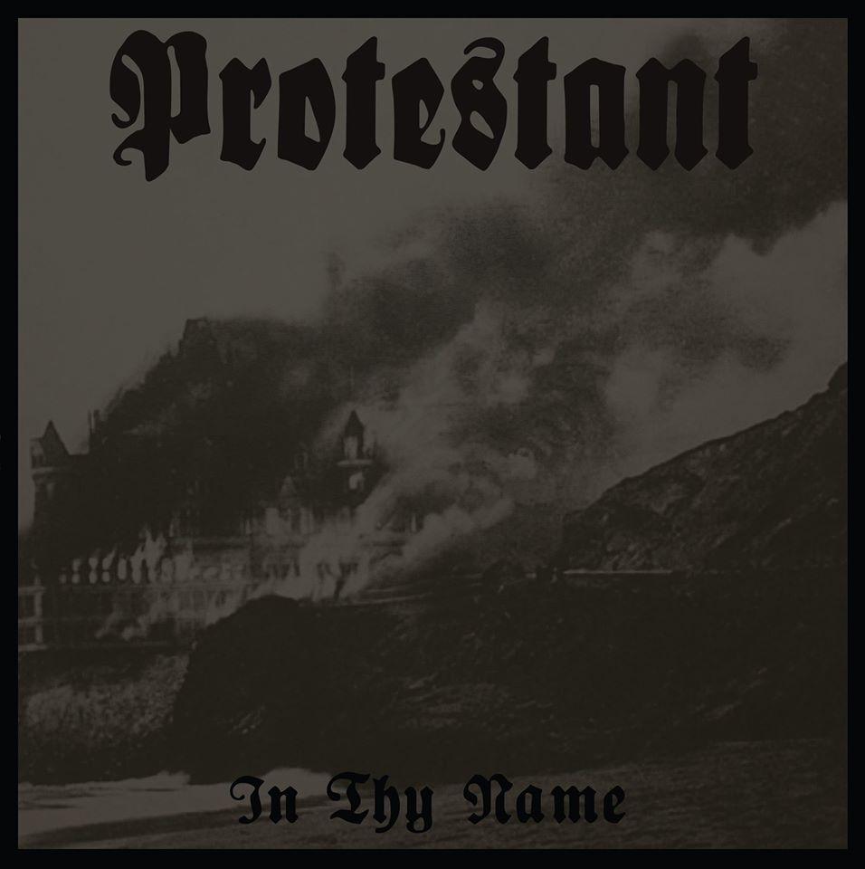 Protestant - In Thy Name