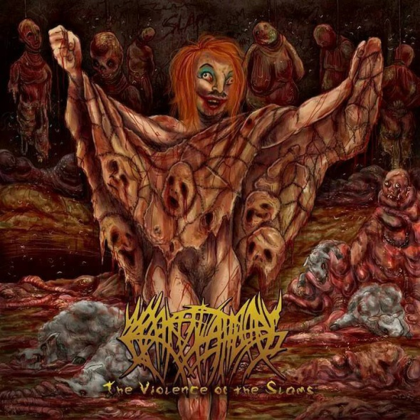 Crepitation - The Violence Of The Slams