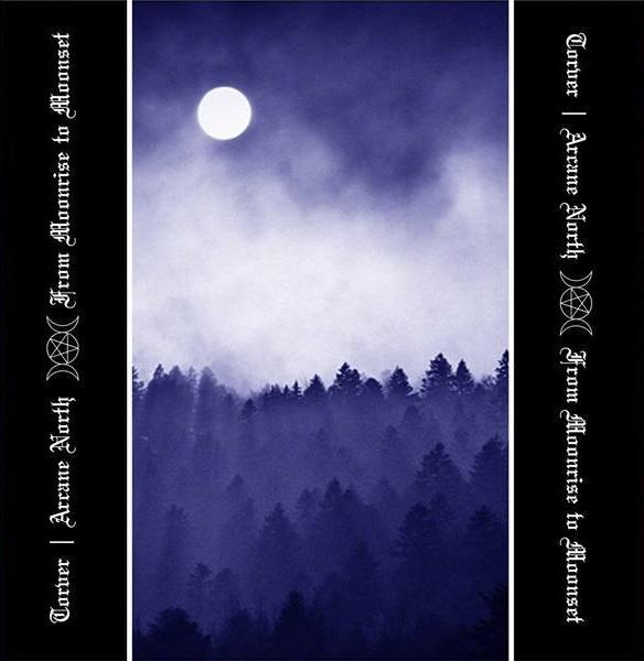 Torver Arcane North - From Moonrise To Moonset Split