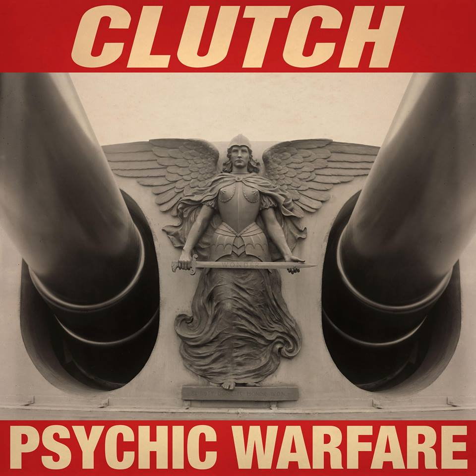 Clutch - Psychic Warfare - 2015